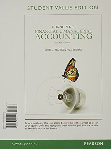 Horngren'S Financial & Managerial Accounting, Student Value Edition (4Th Edition)