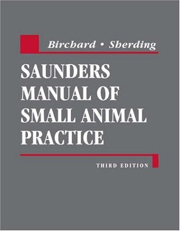 Saunders Manual Of Small Animal Practice, Third Edition