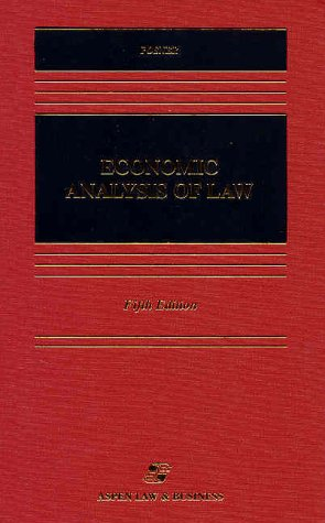Economic Analysis Of Law (Casebook S.)
