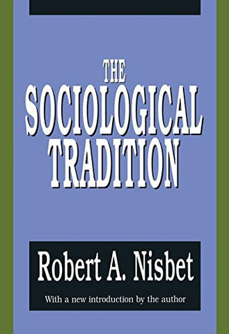 The Sociological Tradition