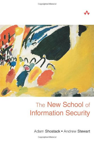 The New School Of Information Security