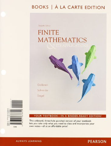 Finite Mathematics & Its Applications, Books A La Carte Edition Plus New Mylab Math With Pearson Etext With Pearson Etext -- Access Card Package (11Th Edition)