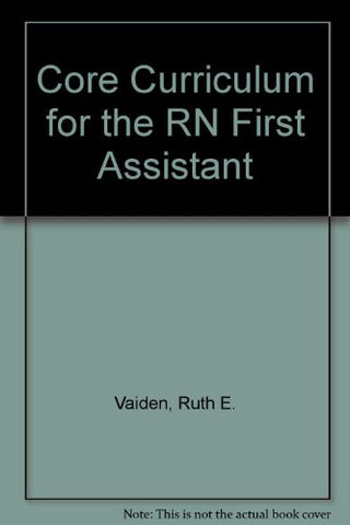 Core Curriculum For The Rn First Assistant