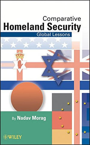 Comparative Homeland Security: Global Lessons