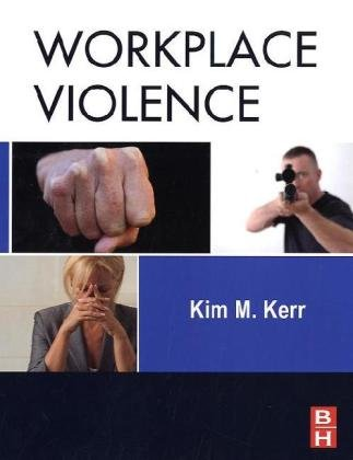 Workplace Violence: Planning For Prevention And Response