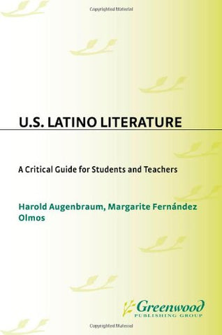 U.S. Latino Literature: A Critical Guide For Students And Teachers