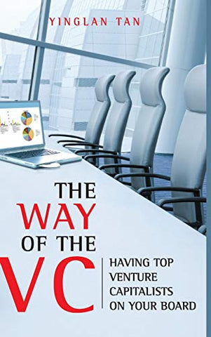 The Way Of The Vc: Having Top Venture Capitalists On Your Board