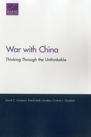War With China: Thinking Through The Unthinkable