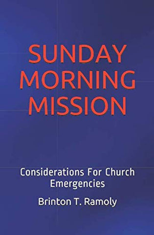 Sunday Morning Mission: Considerations For Church Emergencies