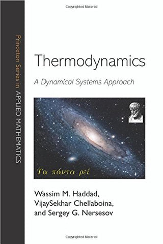 Thermodynamics: A Dynamical Systems Approach (Princeton Series In Applied Mathematics)