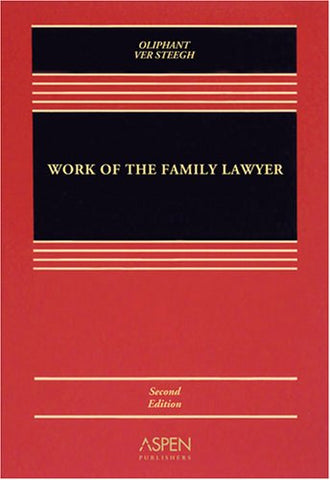 Work Of The Family Lawyer 2E
