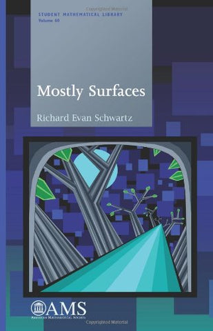 Mostly Surfaces (Student Mathematical Library)
