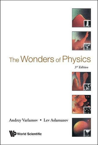 The Wonders Of Physics (3Rd Edition)