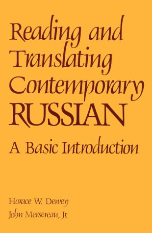 Reading And Translating Contemporary Russian (Language - Russian) (English And Russian Edition)