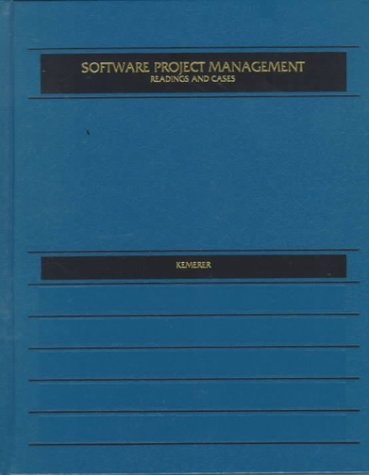 Software Project Management: Readings And Cases