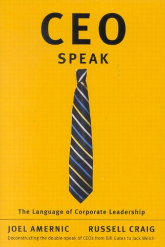 Ceo-Speak: The Language Of Corporate Leadership