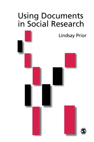 Using Documents In Social Research (Introducing Qualitative Methods Series)