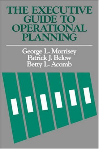The Executive Guide To Operational Planning