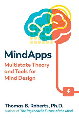 Mindapps: Multistate Theory And Tools For Mind Design