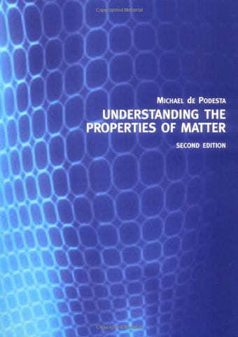 Understanding The Properties Of Matter