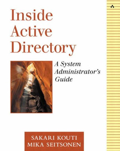 Inside Active Directory: A System Administrator'S Guide (Microsoft Windows Server System Series)