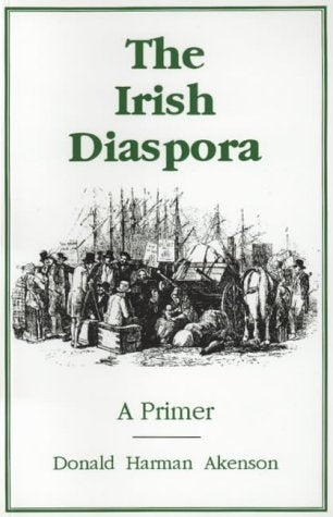 The Irish Diaspora: A Primer