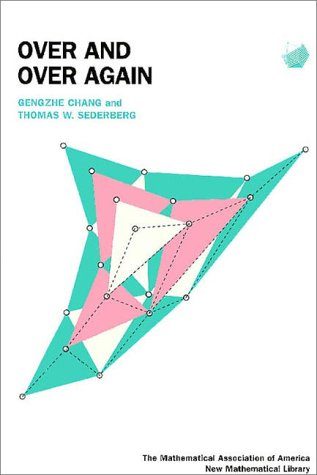 Over And Over Again (Anneli Lax New Mathematical Library)