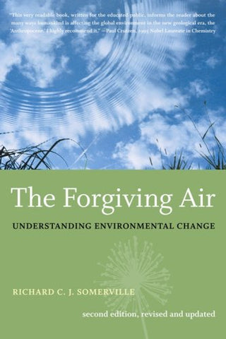 The Forgiving Air: Understanding Environmental Chang