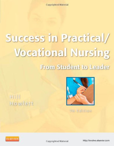 Success In Practical/Vocational Nursing: From Student To Leader, 7Th Edition