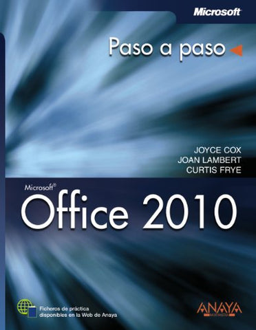 Office 2010 / Microsoft Office Professional 2010: Paso A Paso / Step By Step (Spanish Edition)