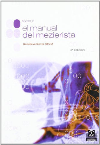 Manual Del Mezierista - Tomo Ii (Spanish Edition)