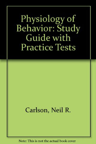 Study Guide For  Carlson Physiology Of Behavior, 9Th Edition