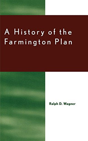 A History Of The Farmington Plan