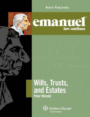 Wills Trusts And Estates Elo 2009 (Emanuel Law Outlines)