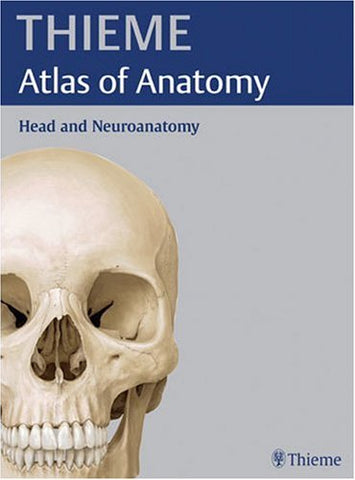 Head And Neuroanatomy (Thieme Atlas Of Anatomy) (Thieme Atlas Of Anatomy Series)