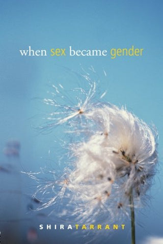 When Sex Became Gender (Perspectives On Gender)