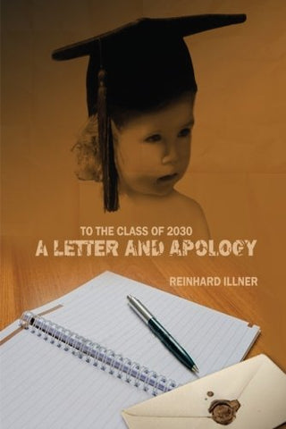 To The Class Of 2030: A Letter And Apology