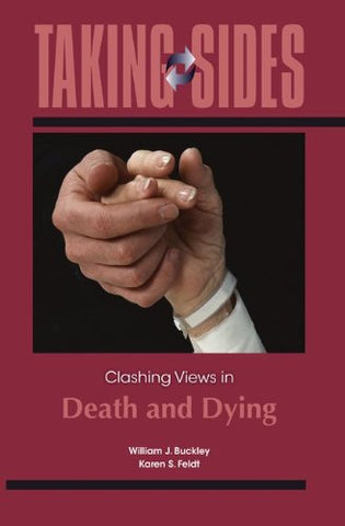 Taking Sides: Clashing Views In Death And Dying