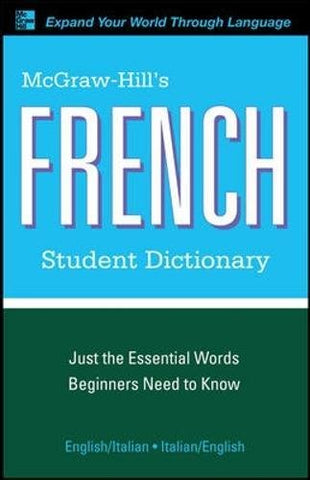 Mcgraw-Hill'S French Student Dictionary (Mcgraw-Hill Dictionary Series)