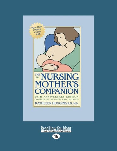 The Nursing Mothers Companion: 5Th Edition