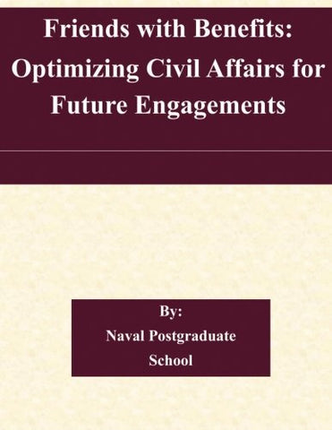 Friends With Benefits: Optimizing Civil Affairs For Future Engagements