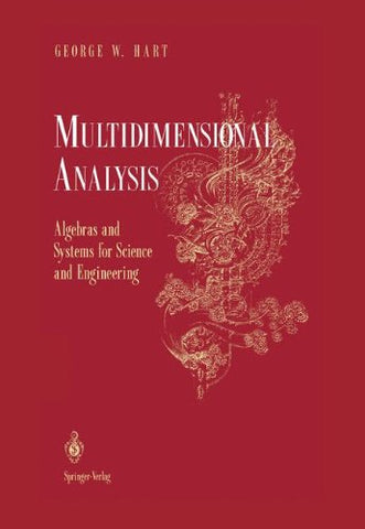 Multidimensional Analysis: Algebras And Systems For Science And Engineering