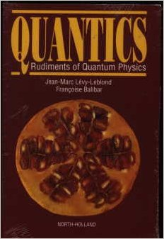 Quantics: Rudiments Of Quantum Physics