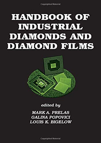 Handbook Of Industrial Diamonds And Diamond Films