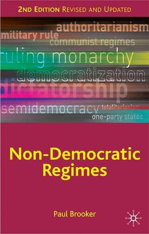 Non-Democratic Regimes: Second Edition (Comparative Government And Politics)