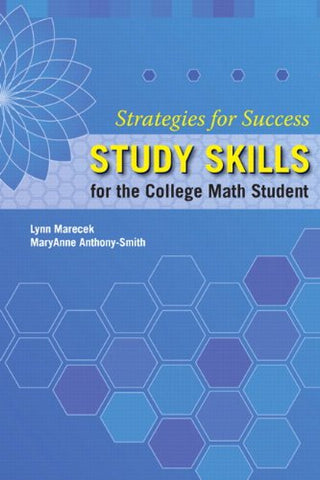 Strategies For Success: Study Skills For The College Math Student