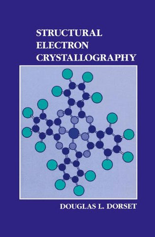 Structural Electron Crystallography (The Language Of Science)