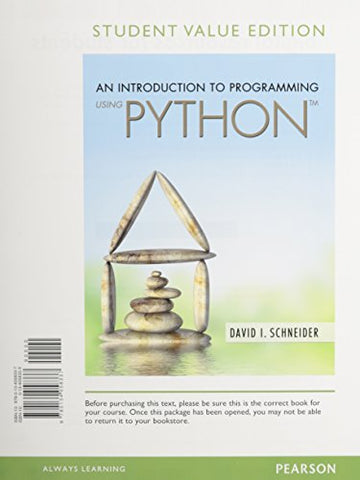 Introduction To Programming Using Python, Student Value Edition
