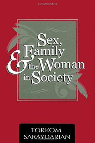 Sex, Family, And The Woman In Society
