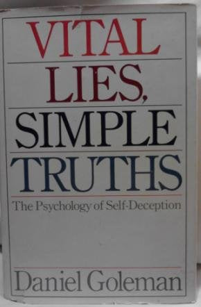 Vital Lies,Simple Truths